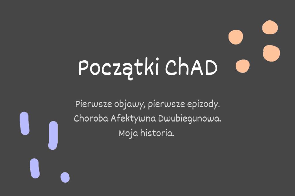 ChAD-początki-choroby-afektywnej-dwubiegunowej